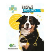 Manual De Primeros Auxilios Para Mascotas
